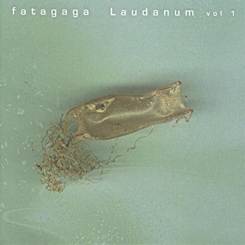 Satori Hype Records releases fatagaga Laudanum Vol1